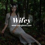 WIFEY ART